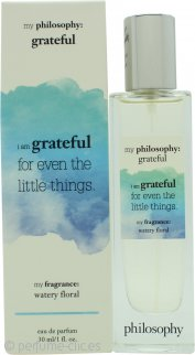Philosophy My Philosophy Grateful Eau de Parfum 30ml Spray