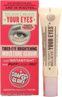 Soap & Glory You Wont Believe Your Eyes Tired-Eye Brightening Moisture Serum 15ml